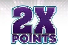 Earn Double Points